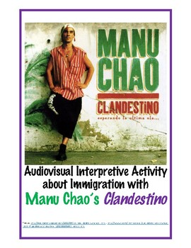 """Clandestino"" by Manu Chao, an Audiovisual Interpretive Activity on Immigration"