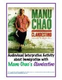"""Clandestino"" by Manu Chao, an Audiovisual Interpretive Ac"