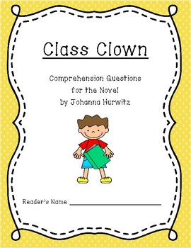 """Class Clown"" Comprehension Questions"