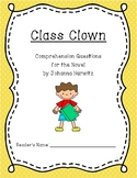 """Class Clown"" Comprehension Questions"