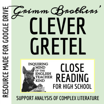 """Clever Gretel,"" a Grimms' Fairy Tale - Guided Reading & Annotating Worksheet"