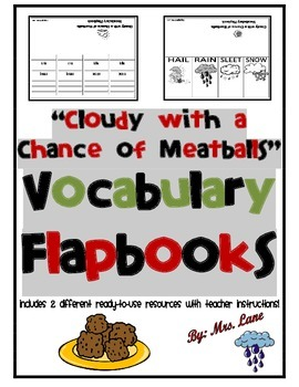"""""""Cloudy with a Chance of Meatballs"""" Vocabulary Flapbooks"""