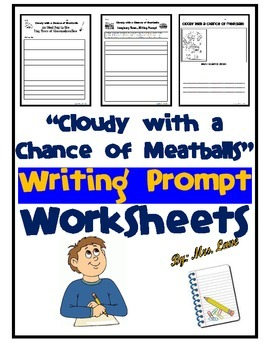 """""""Cloudy with a Chance of Meatballs"""" Writing Prompt Worksheets"""