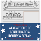 """""""Colonial Times"""" Writing: Justify Replacing The Weak Articles of Confederation"""