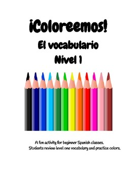 ¡Coloreémos! Spanish One Vocabulary
