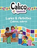 ¡Colores, colores! - Music Video & Activities Pack to teach colors in Spanish