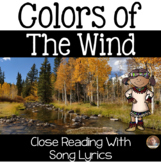 """""""Colors of the Wind"""" Native American Close Read with Song Lyrics- Grades 3-6"""