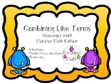 **Combining Like Terms Scavenger Hunt with Recording Sheet and Answer Key**