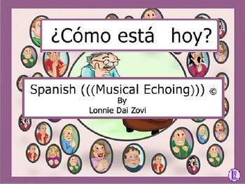 ¿Cómo está hoy? -Spanish Musical Echoing Slide Show for Comprehensible Input