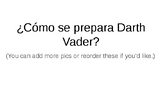 ¿Cómo se prepara Darth Vader?