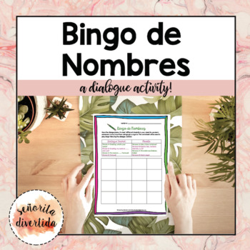 ¿Cómo te llamas?: A Bingo Dialogue Activity