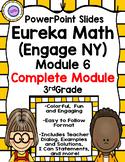 (Complete Module 6) Eureka Math (Engage New York) PowerPoint Slides