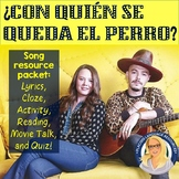¿Con quién se queda el perro? Spanish Song Activity & Movi