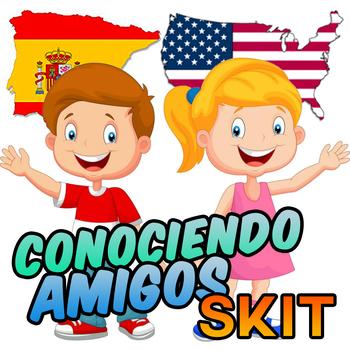 """Conociendo Amigos"" Spanish Skit"