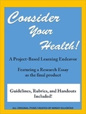 """""""Consider Your Health"""" Project-Based Learning Opportunity"""