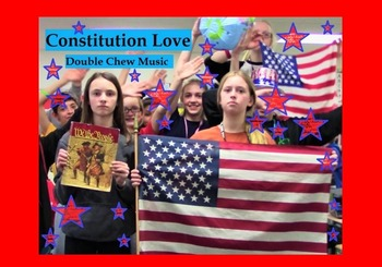 """""""Constitution Love"""" song about the U.S. Constitution"""
