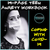 """Coping with Covid-19"" Anxiety Workbook for Teens- distanc"