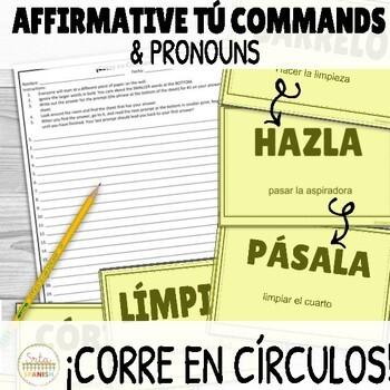 ¡Corre en Círculos! Affirmative Tú Commands + Pronouns
