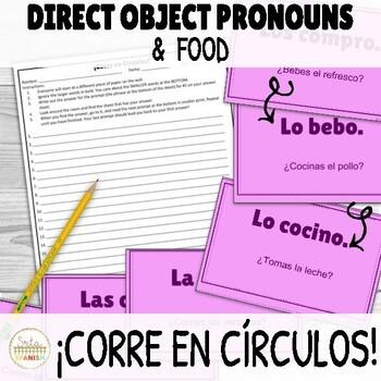 ¡Corre en Círculos!- Direct Object Pronouns + Food