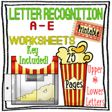 Letter Recognition A-E 25 PRINTABLE Worksheets with KEY