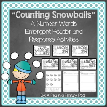 """""""Counting Snowballs"""" Emergent Reader (A December/January/W"""