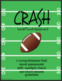 """Crash"" by Jerry Spinelli - Final Assessment [Comprehensio"
