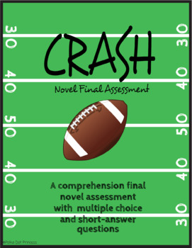 """Crash"" by Jerry Spinelli - Final Assessment"
