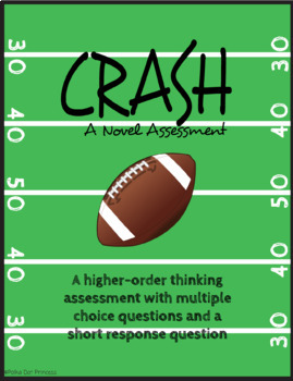 """Crash"" by Jerry Spinelli - Novel Assessment [HIGHER ORDER THINKING QUESTIONS]"