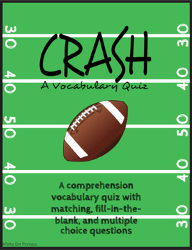 """Crash"" by Jerry Spinelli - Vocabulary Quiz [Comprehension Questions] NO PREP"