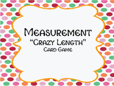 """""""Crazy Length"""" A Measurement Card Game for Customary Lengt"""