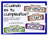 ¿Cuándo es tu cumpleaños? Spanish Calendar Toppers with Birthday Graph Activity
