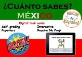 ¿Cuánto sabes? México. Digital Task Cards (Boom Cards) Dis