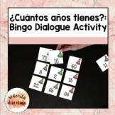 ¿Cuántos años tienes?: A Bingo Dialogue Activity