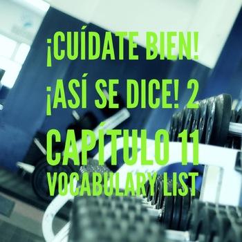 ¡Cuídate bien! Así se dice 2, Capítulo 11 Vocabulary List