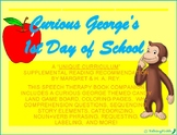 """Curious George's 1st Day of School"" Speech Activities"