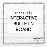 """Currently"" Interactive Bulletin Board"