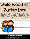 (Cursive) Distressed White Wood / Shiplap / Burlap & Lace: Word Wall Letters