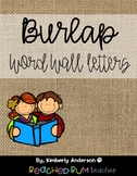 (Cursive) Farmhouse Burlap : Word Wall Letters