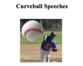 "Teach Poise with a ""Curveball"" Speeches Lesson"