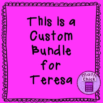 *** Custom Bundle for Teresa ****