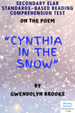 """Cynthia in the Snow"" Poem by Gwendolyn Brooks Multiple-Choice Reading Test"