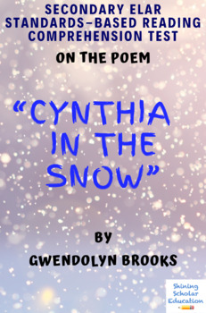 """""""Cynthia in the Snow"""" Poem by Gwendolyn Brooks Multiple-Choice Reading Test"""