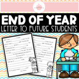 ***DEAR FUTURE ___ GRADER - LETTER TO FUTURE STUDENTS END OF YEAR ACTIVITY***