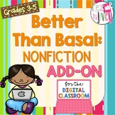 [DIGITAL CLASSROOM ADD-ON] Better Than Basal NONFICTION: A