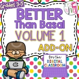 [DIGITAL CLASSROOM ADD-ON] Better Than Basal Volume 1: Act