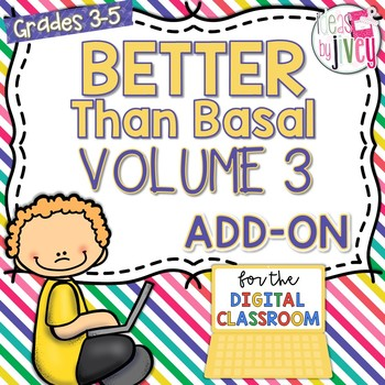 [DIGITAL CLASSROOM ADD-ON] Better Than Basal Volume 3: Activities Only