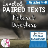 [DIGITAL CLASSROOM] Leveled Paired Texts Passages: Natural Disasters Grades 4-6