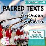 [DIGITAL CLASSROOM] Paired Texts Passages: American Revolution Grades 4-6