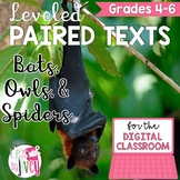 [DIGITAL CLASSROOM] Leveled Paired Texts Passages: Bats, Owls, Spiders Gr. 4-6