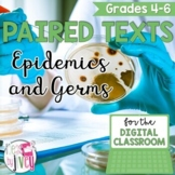 [DIGITAL CLASSROOM] Paired Texts Passages: Epidemics and Germs Grades 4-6
